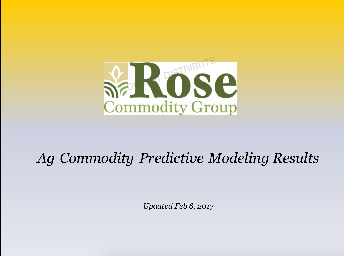 Ag Commodity Predictive Modeling Results – Feb. 8, 2017